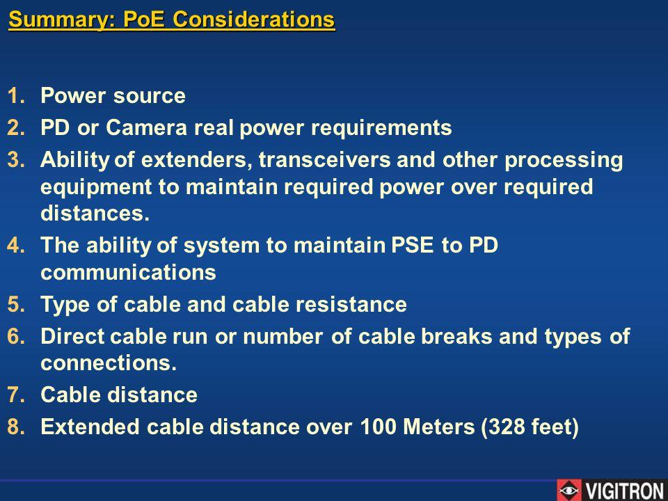 Summary: PoE Considerations