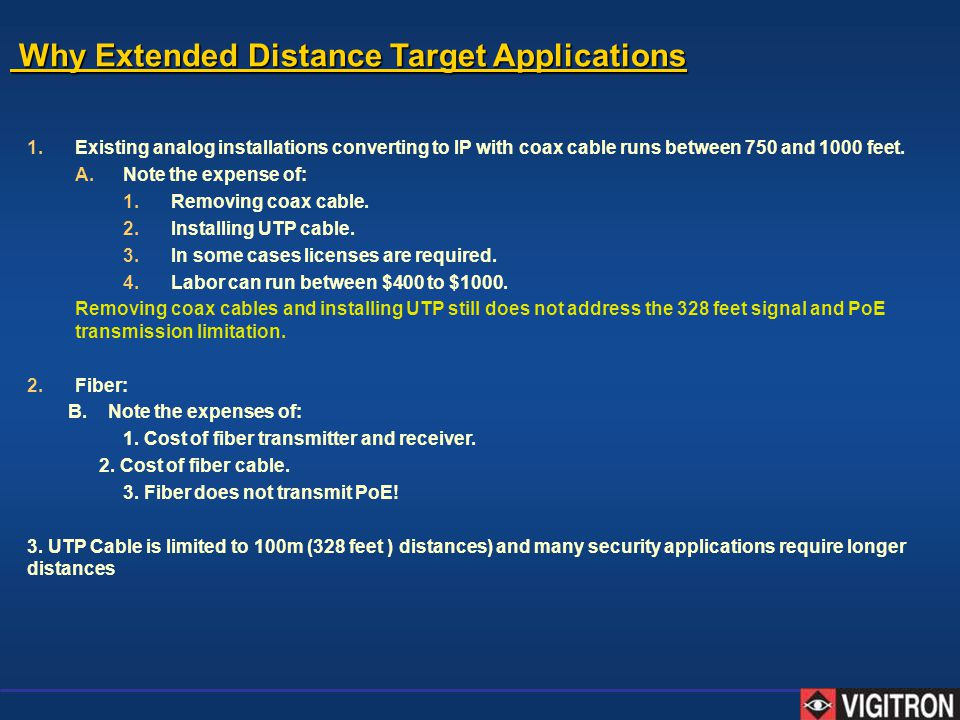 Why Extended Distance Target Applications