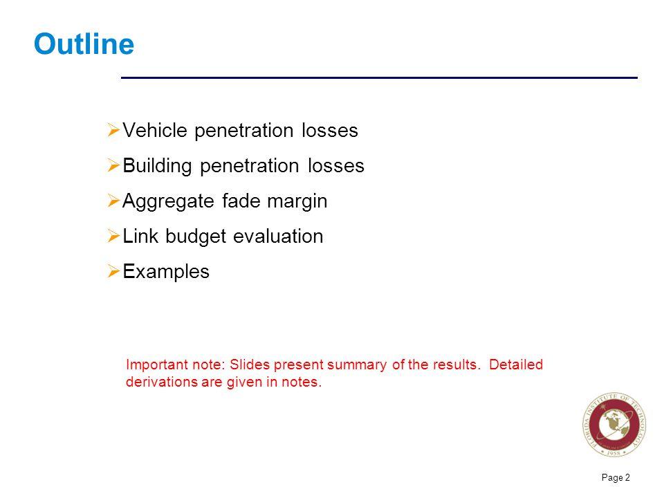 Outline Vehicle penetration losses Building penetration losses