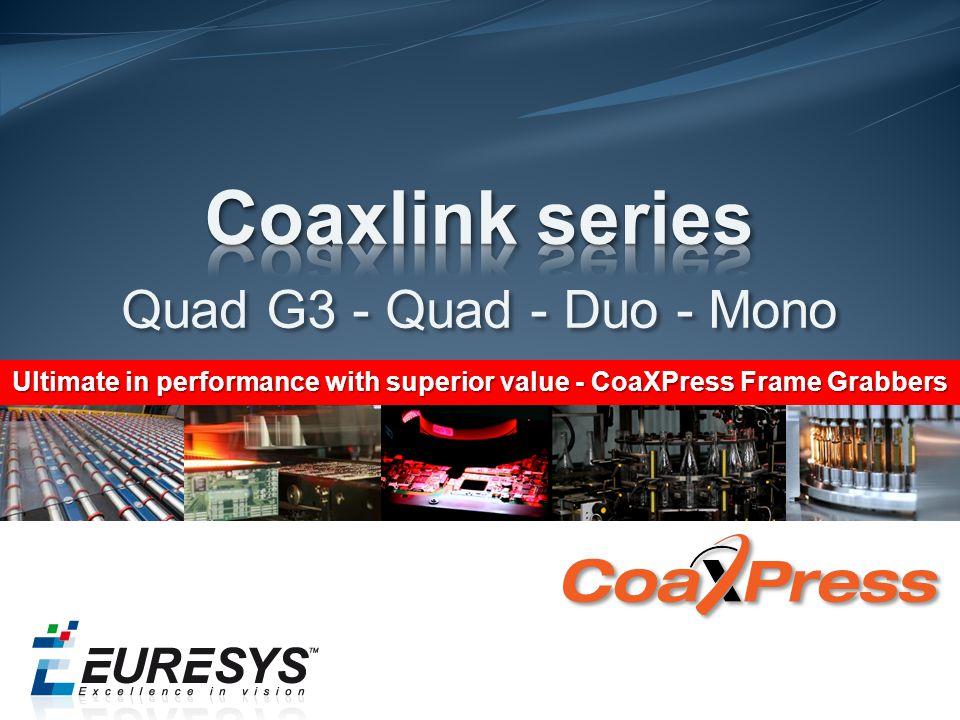 Coaxlink series Quad G3 - Quad - Duo - Mono