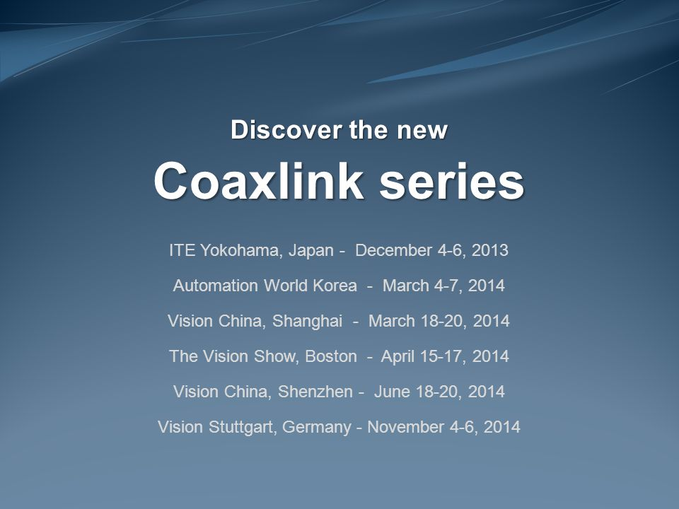 Coaxlink series Discover the new