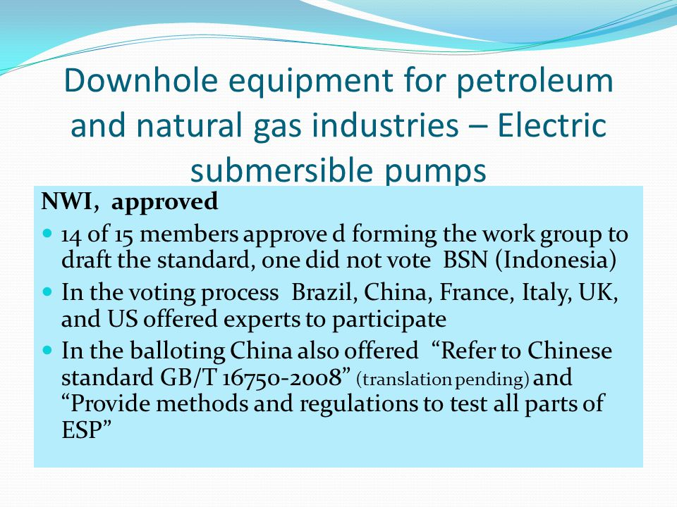Downhole equipment for petroleum and natural gas industries – Electric submersible pumps