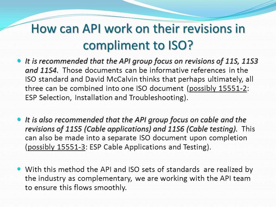 How can API work on their revisions in compliment to ISO
