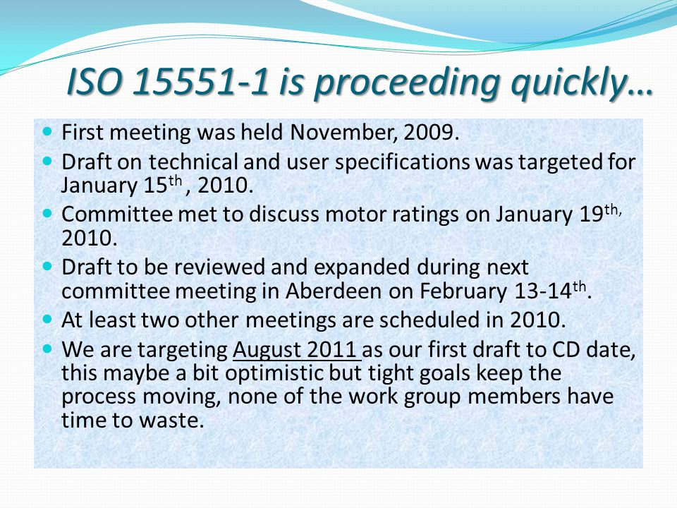 ISO 15551-1 is proceeding quickly…