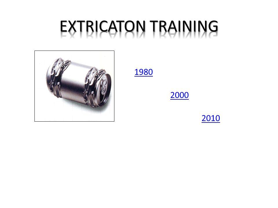 EXTRICATON TRAINING 1980 2000 2010