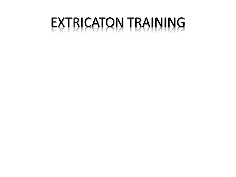 EXTRICATON TRAINING