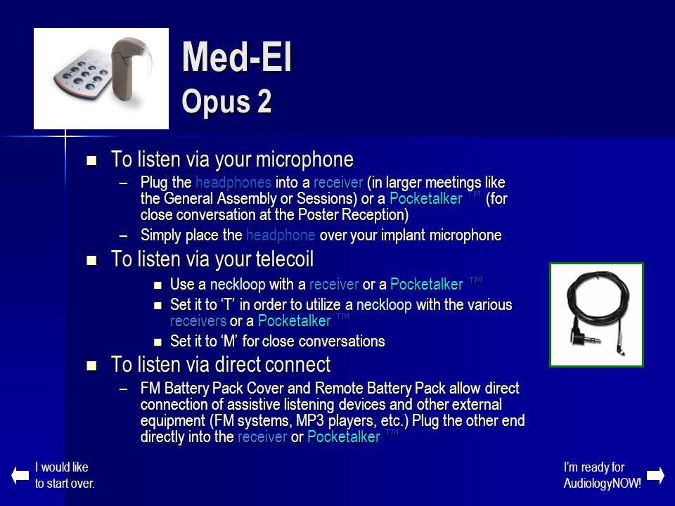 Med-El Opus 2 To listen via your microphone
