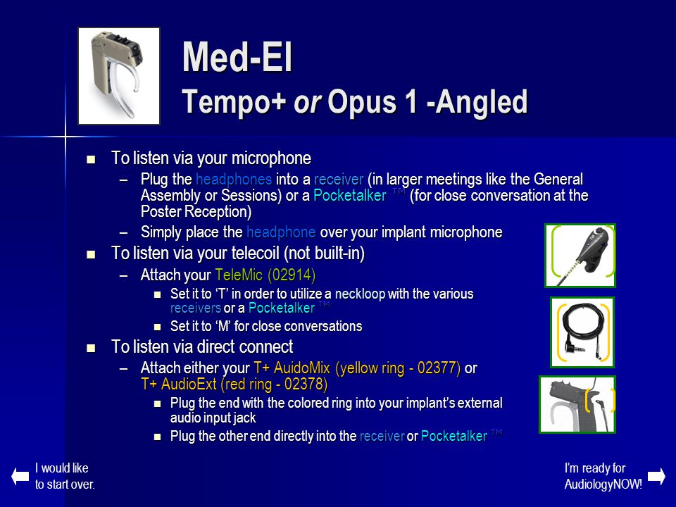 Med-El Tempo+ or Opus 1 -Angled