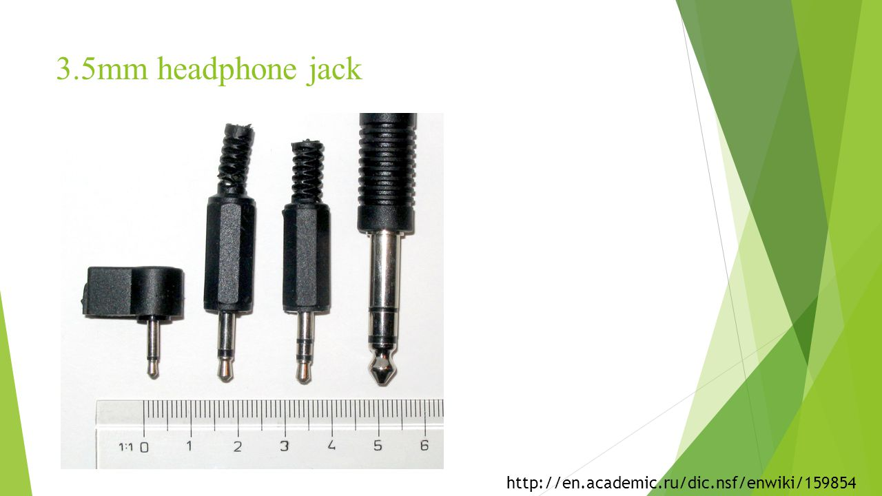 3.5mm headphone jack http://en.academic.ru/dic.nsf/enwiki/159854