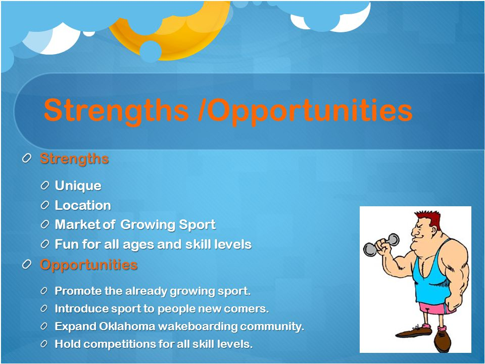 Strengths /Opportunities