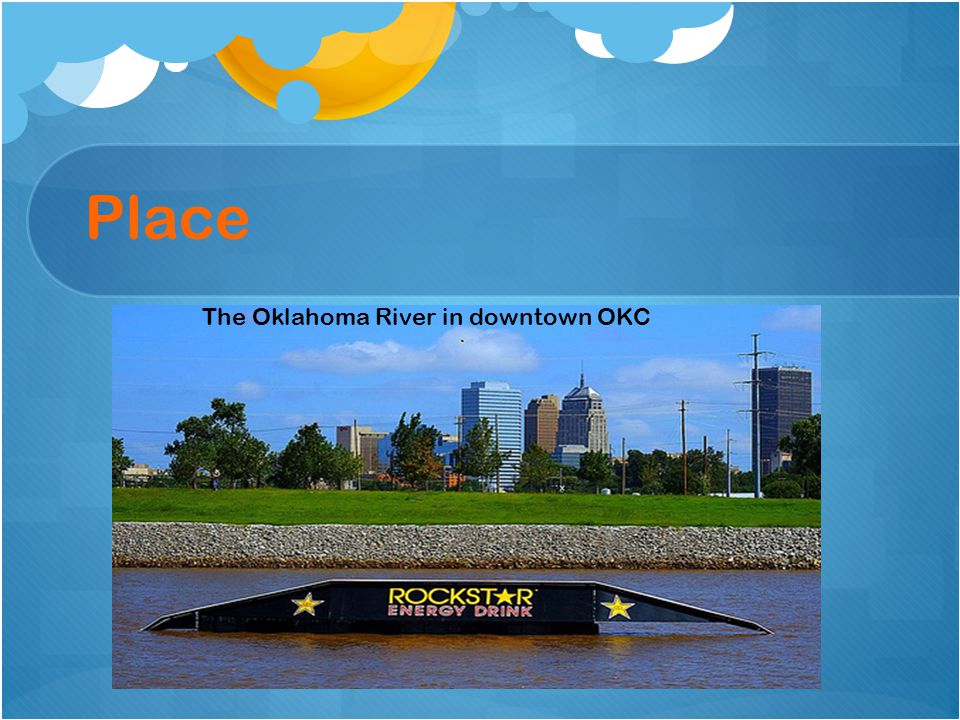 Place The Oklahoma River in downtown OKC