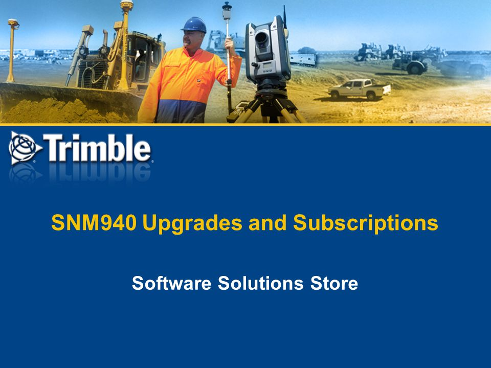 SNM940 Upgrades and Subscriptions