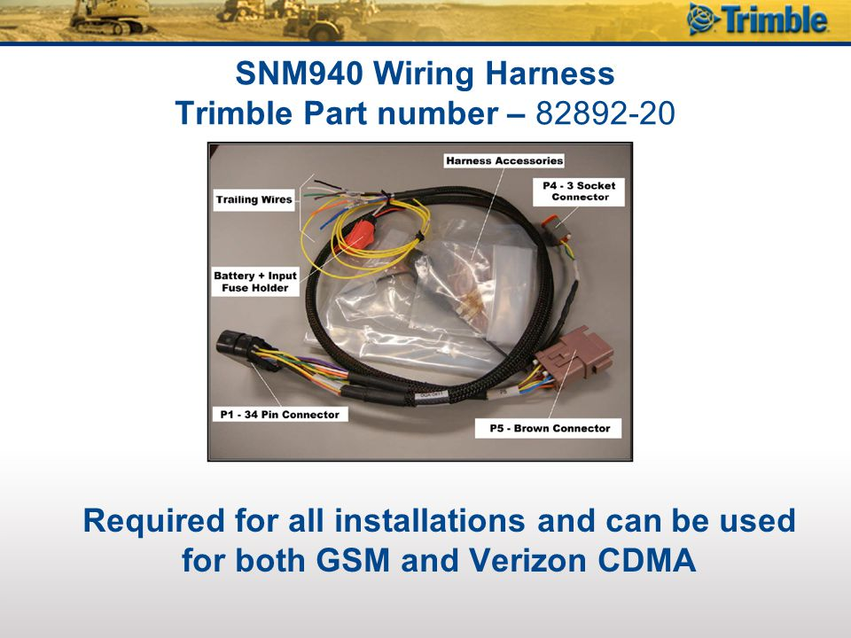 SNM940 Wiring Harness Trimble Part number – 82892-20