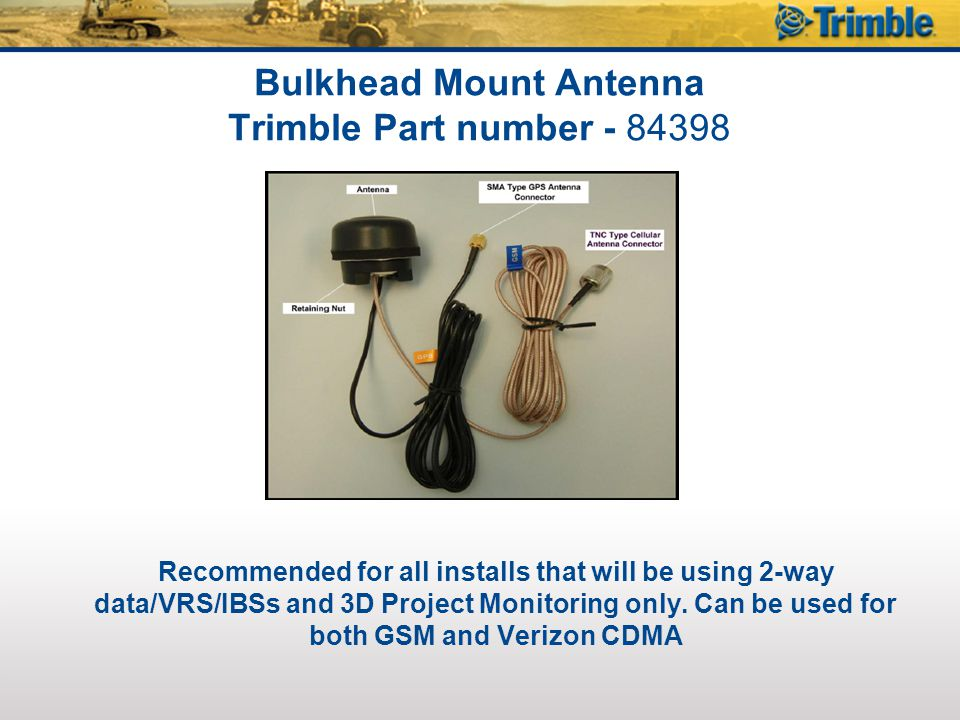 Bulkhead Mount Antenna Trimble Part number - 84398
