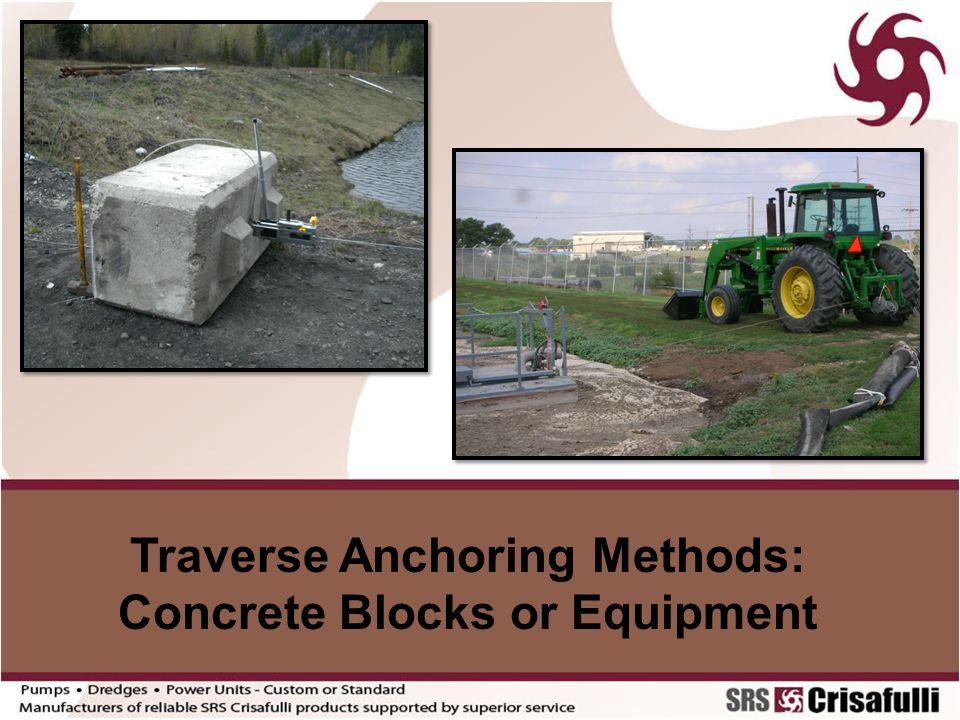 Traverse Anchoring Methods: Concrete Blocks or Equipment
