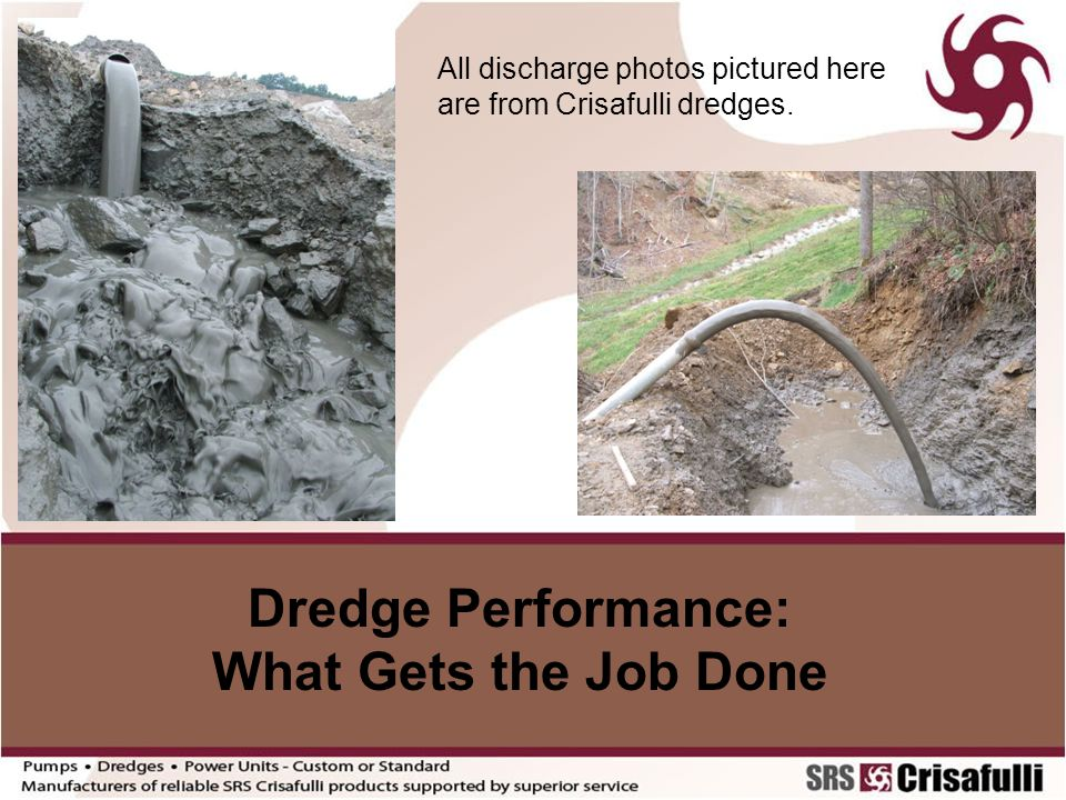 Dredge Performance: What Gets the Job Done