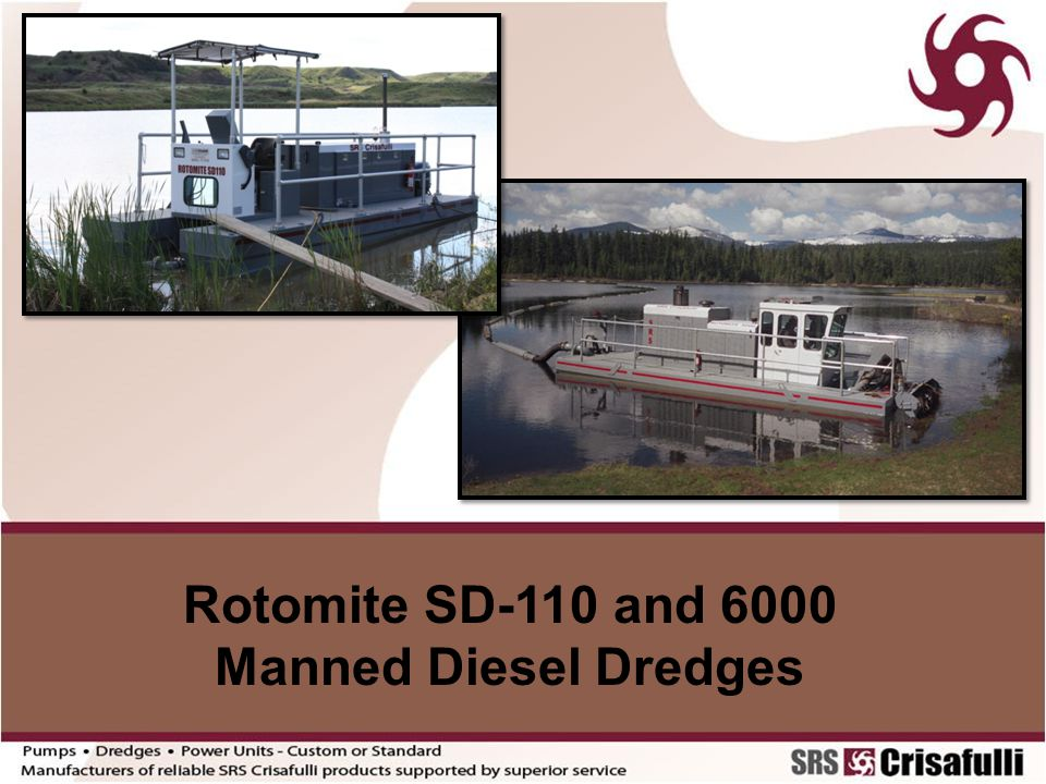 Rotomite SD-110 and 6000 Manned Diesel Dredges