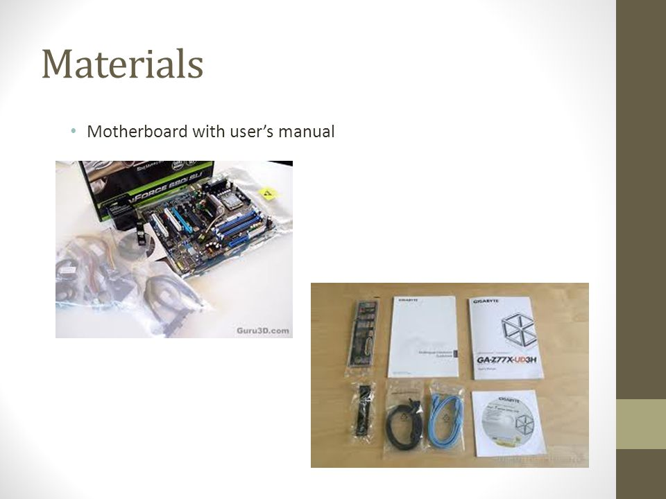 Materials Motherboard with user's manual
