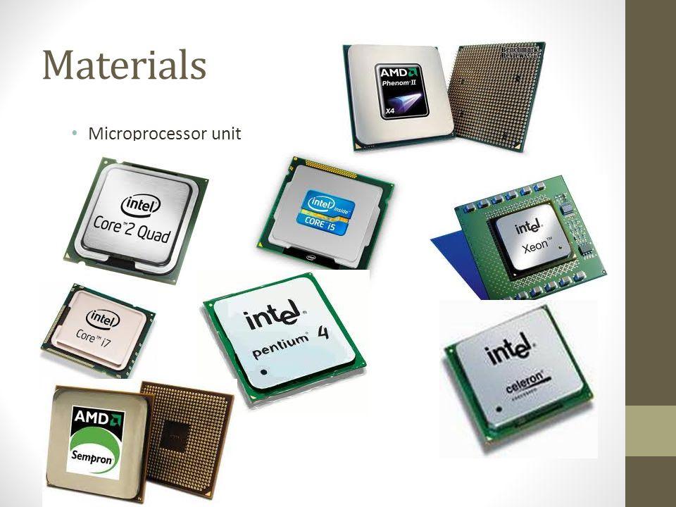 Materials Microprocessor unit