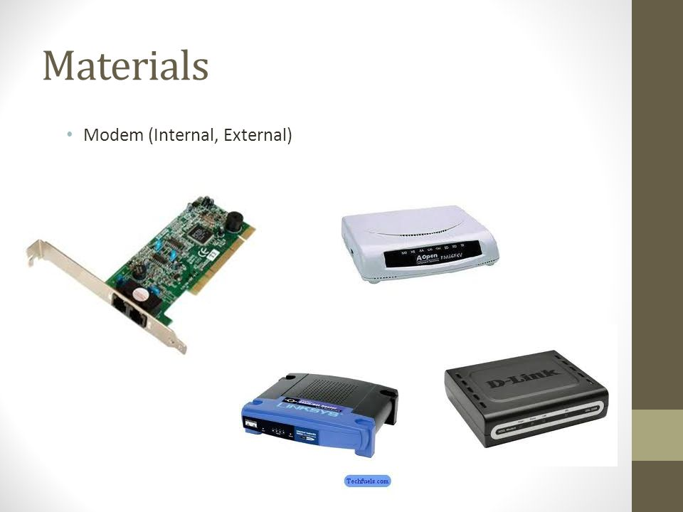 Materials Modem (Internal, External)
