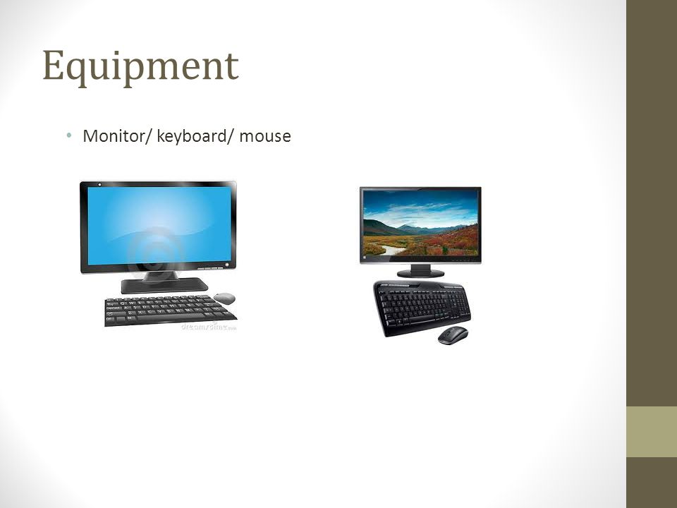 Equipment Monitor/ keyboard/ mouse