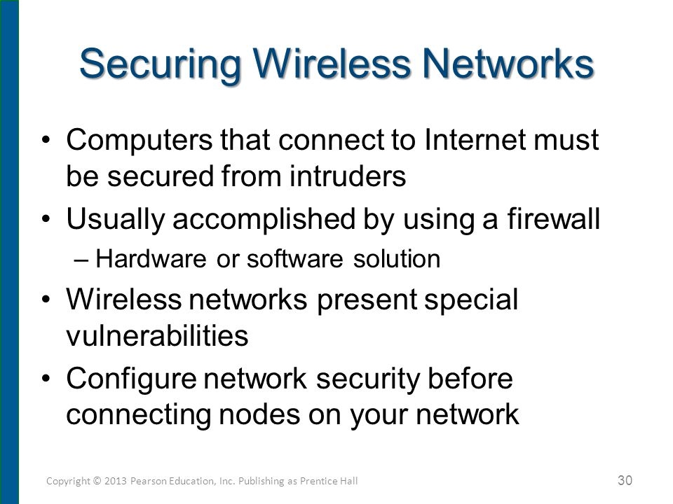 Securing Wireless Networks (cont.)