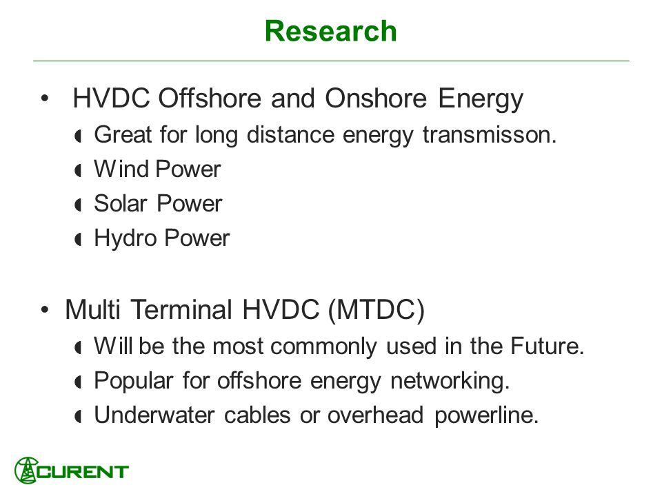 Research HVDC Offshore and Onshore Energy Multi Terminal HVDC (MTDC)