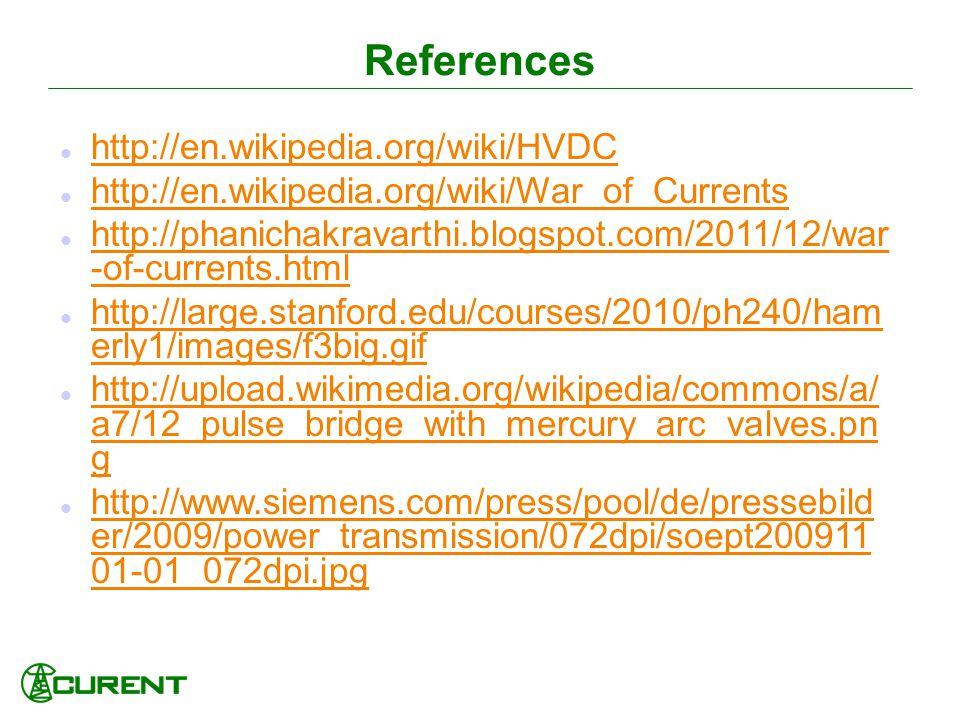 References http://en.wikipedia.org/wiki/HVDC