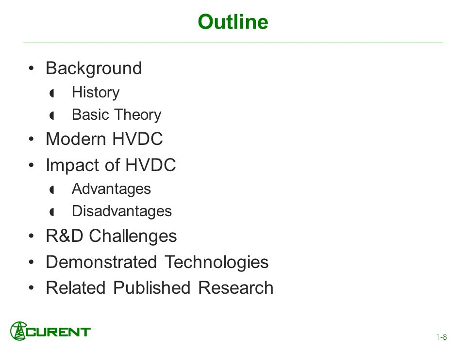 Outline Background Modern HVDC Impact of HVDC R&D Challenges