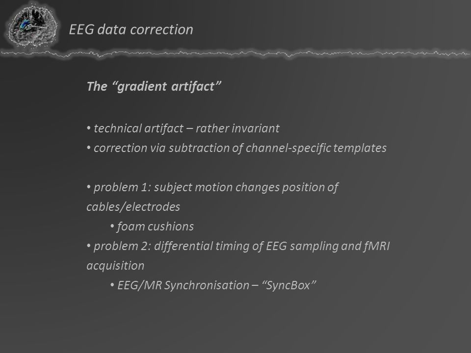 EEG data correction The gradient artifact