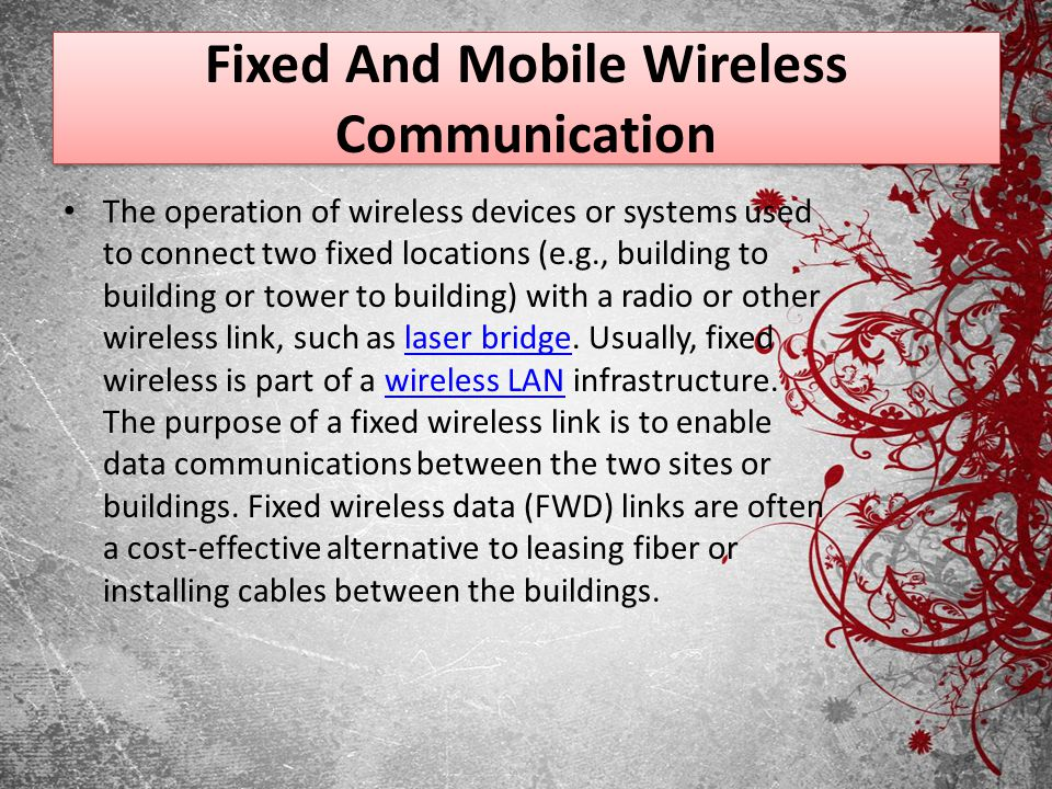 Fixed And Mobile Wireless Communication