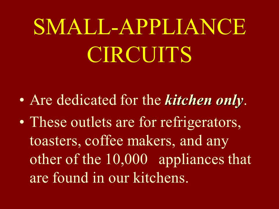 SMALL-APPLIANCE CIRCUITS