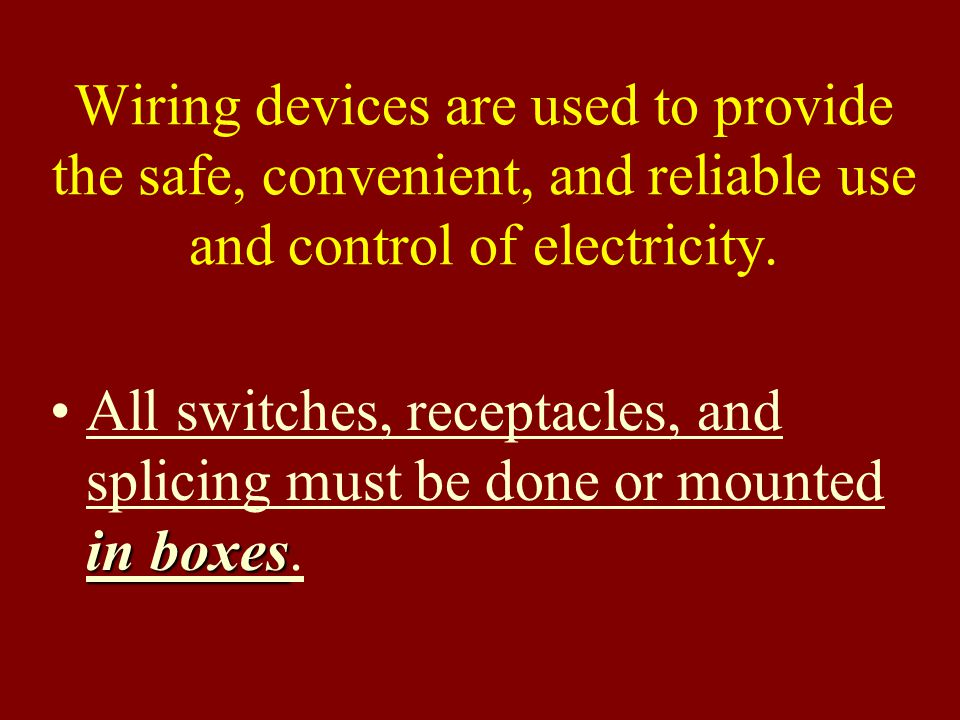 Wiring devices are used to provide the safe, convenient, and reliable use and control of electricity.