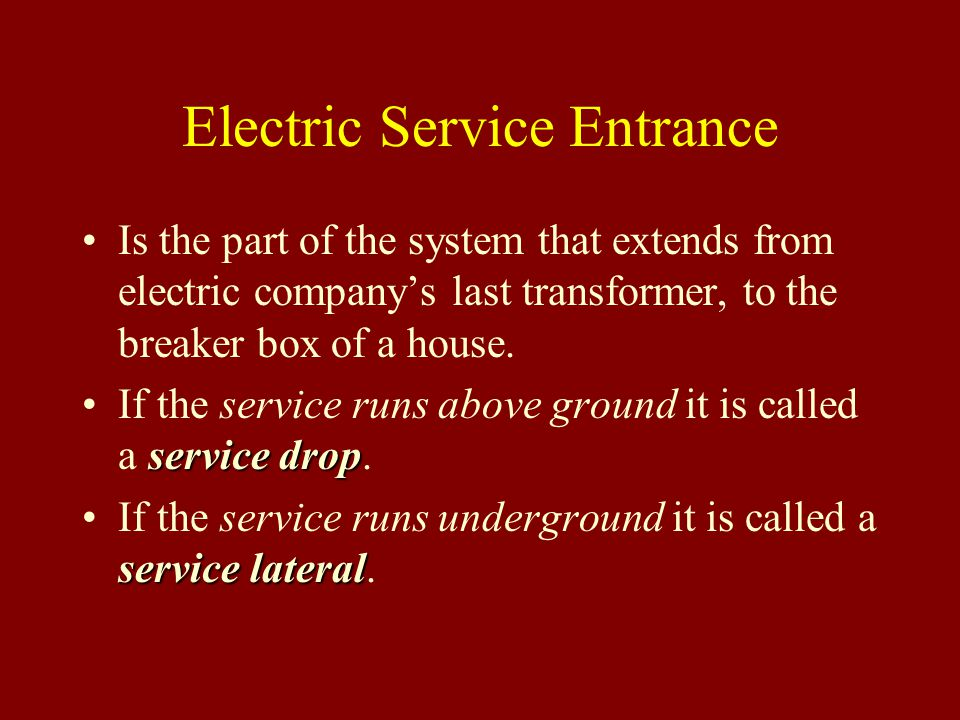 Electric Service Entrance