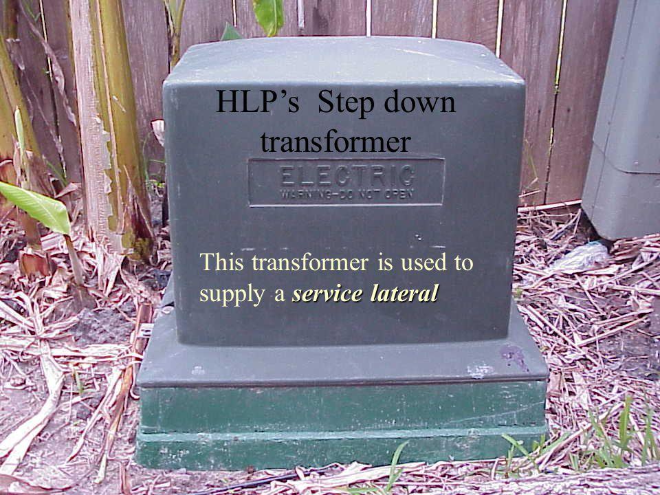 HLP's Step down transformer