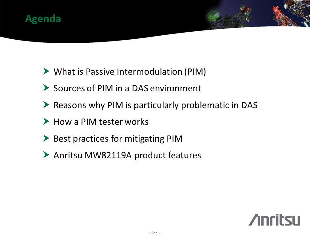 Agenda What is Passive Intermodulation (PIM)