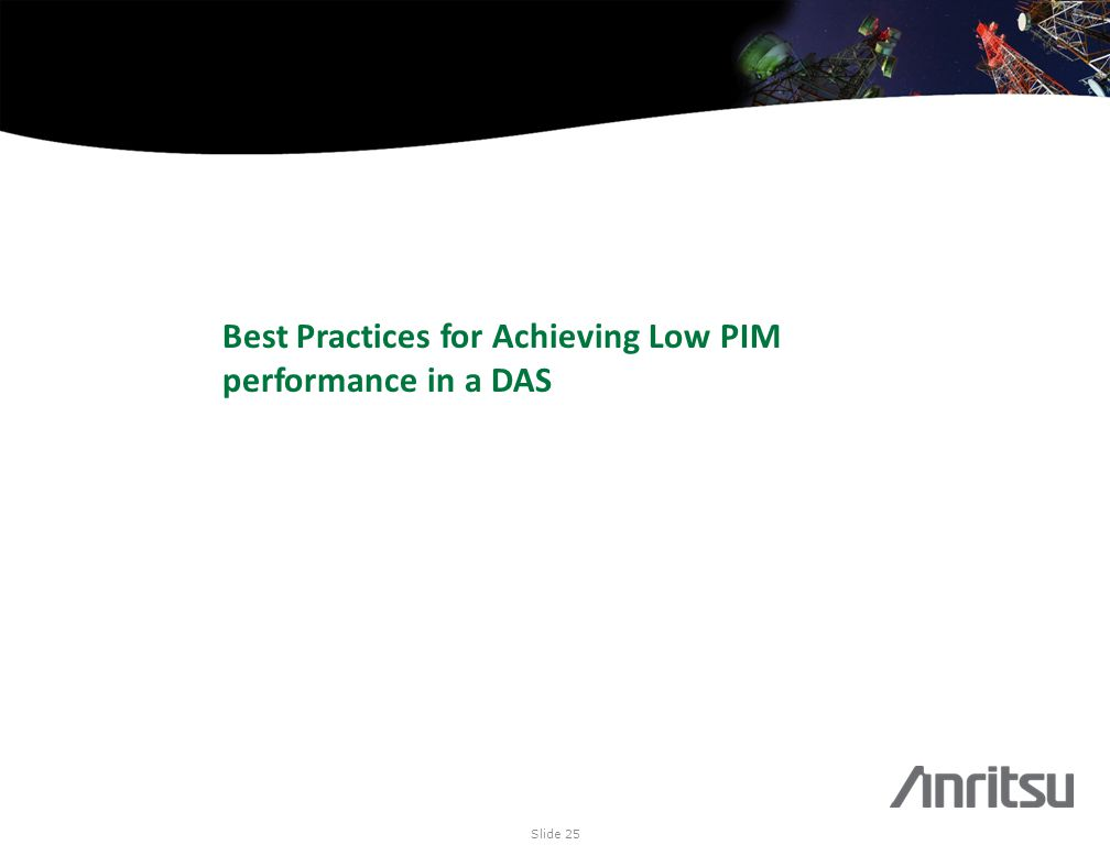 Best Practices for Achieving Low PIM performance in a DAS