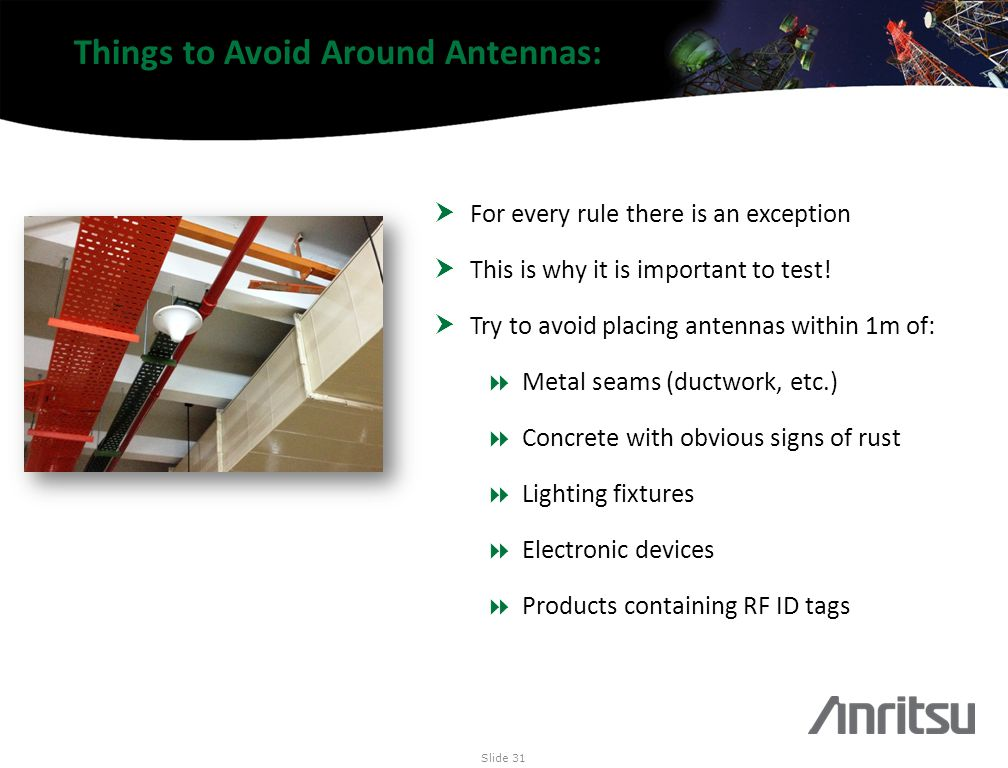 Things to Avoid Around Antennas: