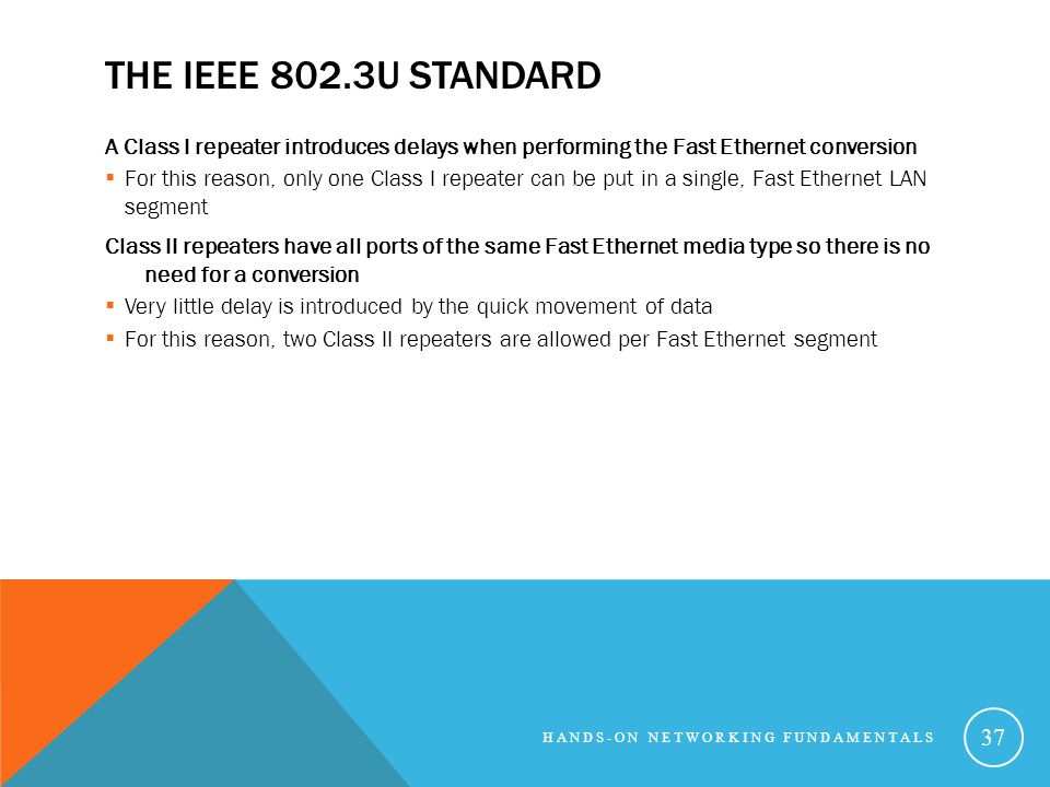 The IEEE 802.3u Standard A Class I repeater introduces delays when performing the Fast Ethernet conversion.