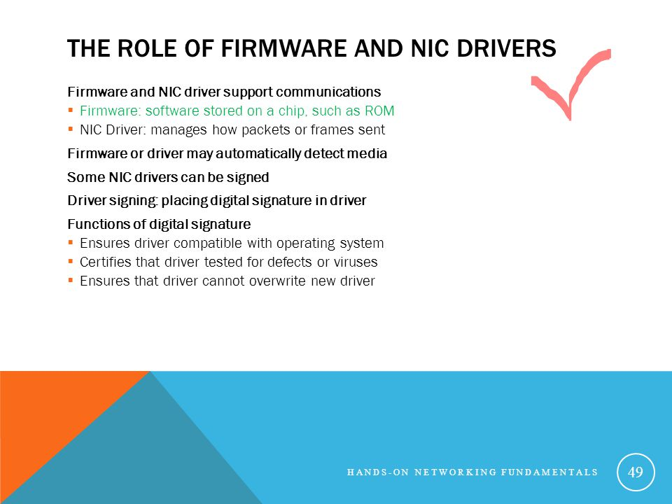 The Role of Firmware and NIC Drivers
