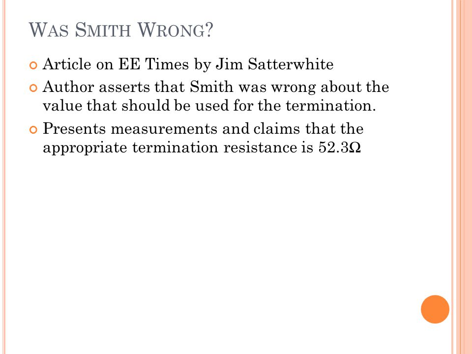 Was Smith Wrong Article on EE Times by Jim Satterwhite