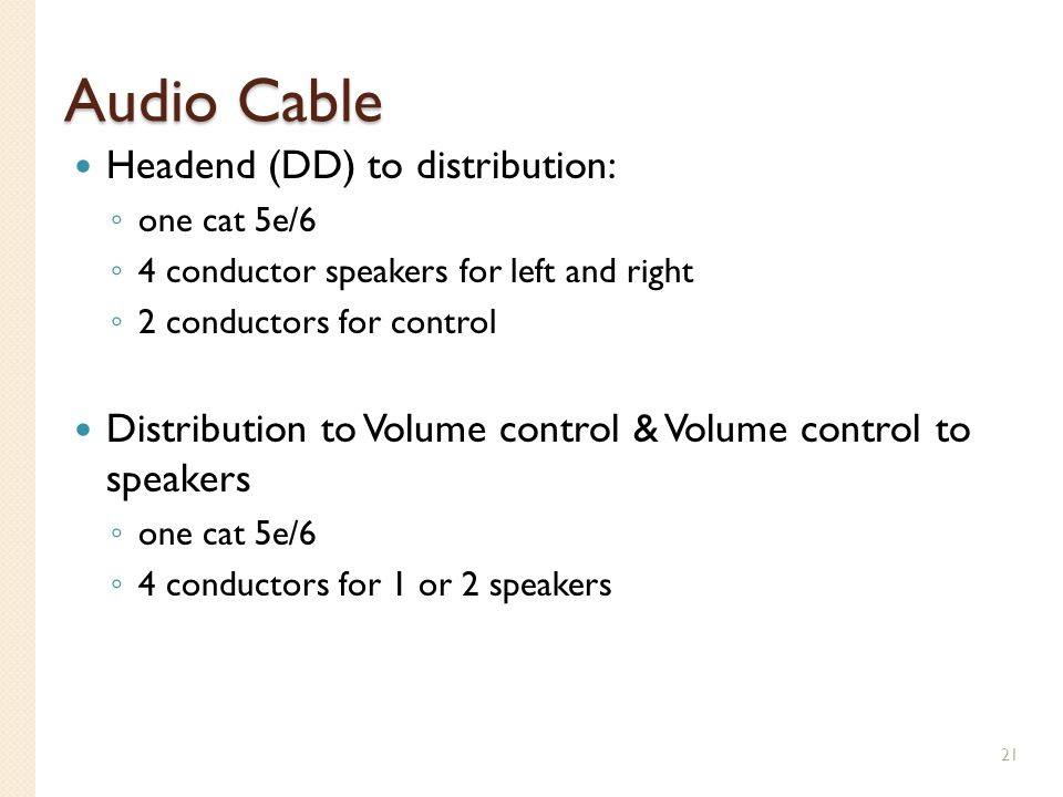 Audio Cable Headend (DD) to distribution: