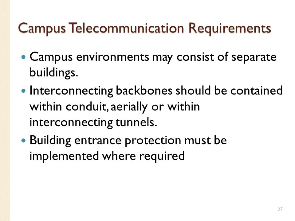Campus Telecommunication Requirements