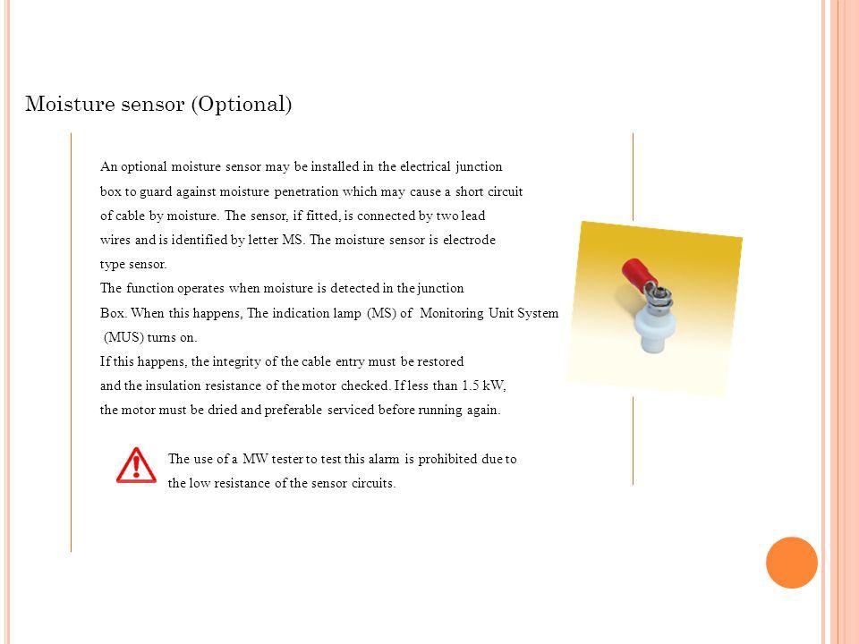 Moisture sensor (Optional)