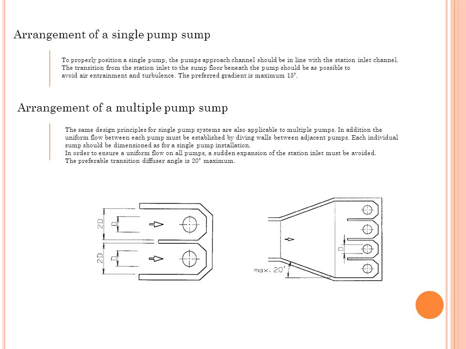 Arrangement of a single pump sump