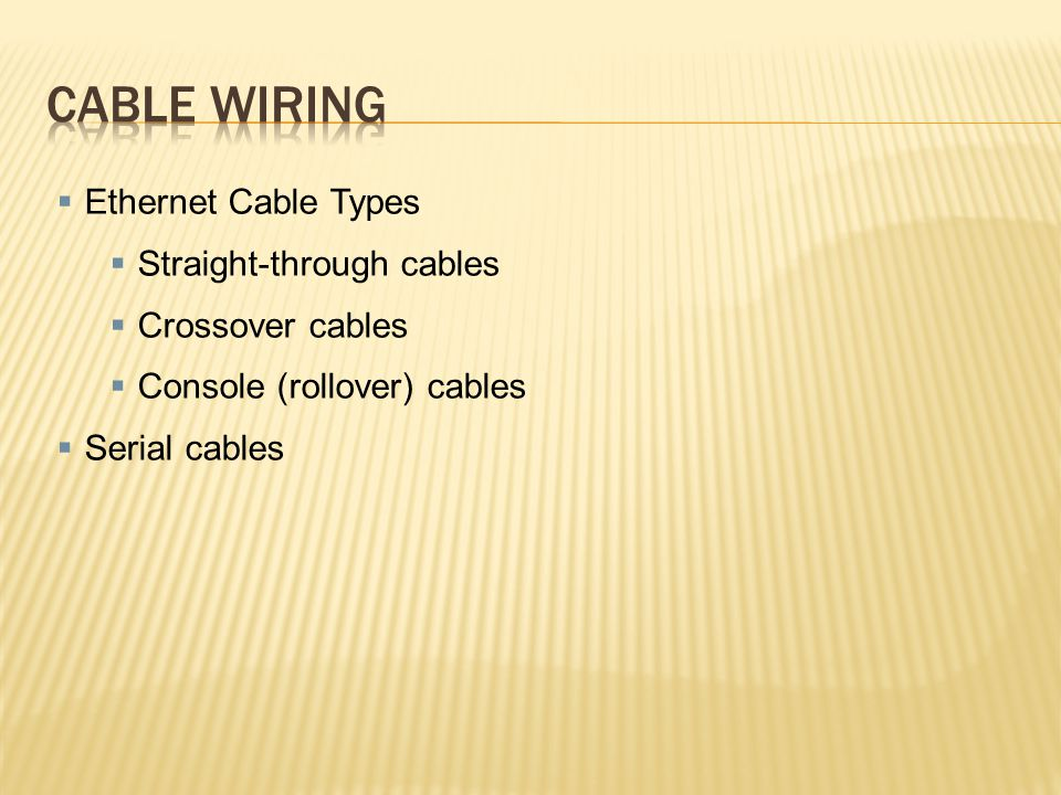Cable wiring Ethernet Cable Types Straight-through cables