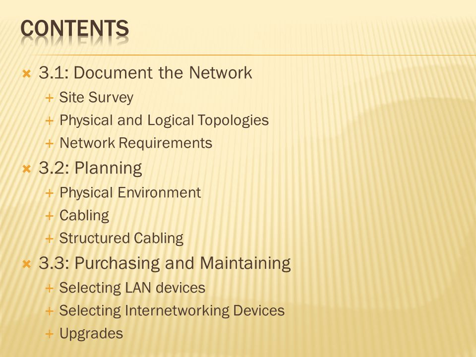 Contents 3.1: Document the Network 3.2: Planning