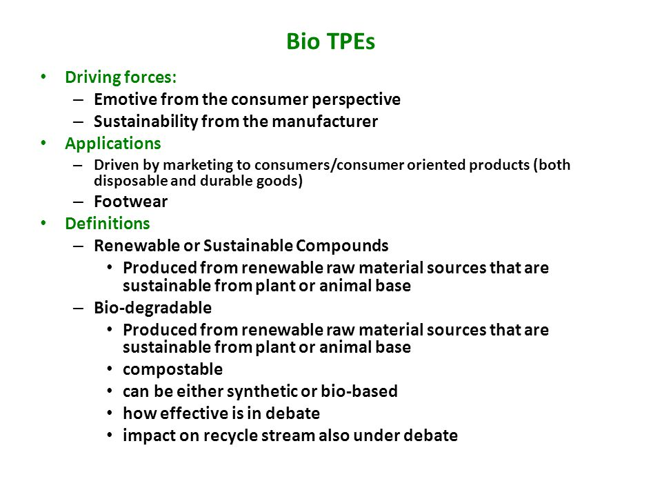 Bio TPEs Driving forces: Emotive from the consumer perspective