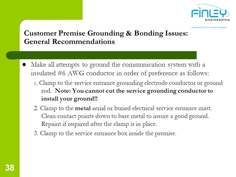 Customer Premise Grounding & Bonding Issues: General Recommendations