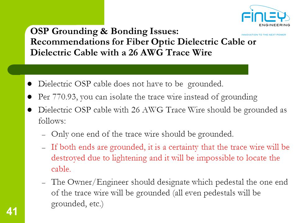 OSP Grounding & Bonding Issues: Recommendations for Fiber Optic Dielectric Cable or Dielectric Cable with a 26 AWG Trace Wire